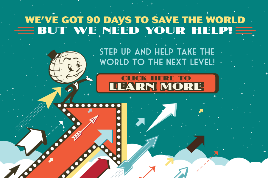 We've got big plans for The World. But we need your help!