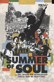 Summer of Soul (…or, When the Revolution Could Not Be Televised) Movie Poster